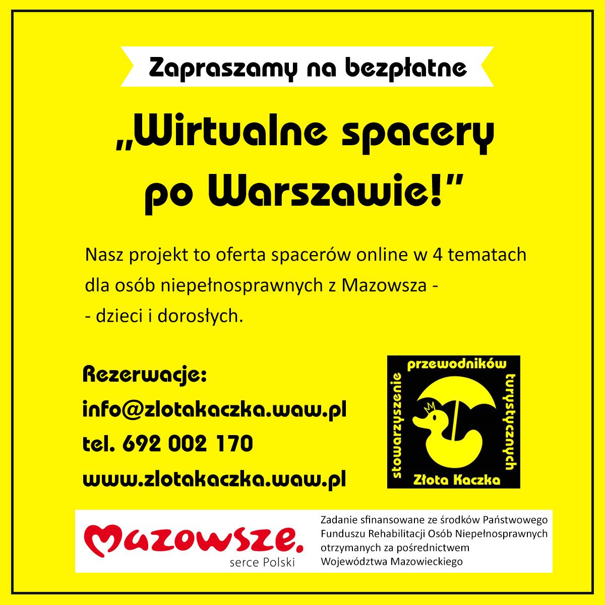 """Czarne napisy na żółtym tle: Zapraszamy na bezpłatne """"Wirtualne spacery po Warszawie!"""